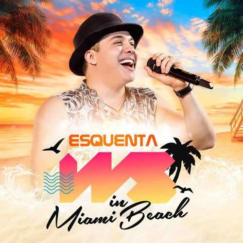 Esquenta WS in Miami Beach