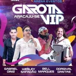 [Nova data] Garota Vip Aracaju ocorre no próximo sábado (16)